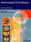 Neurosurgery Case Review: Questions a...