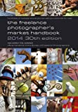 The Freelance Photographer's Market Handbook 2014