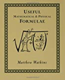 Useful Mathematical & Physical Formulae (0802713807) by Watkins, Matthew