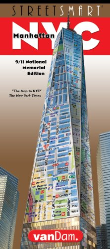 StreetSmart NYC Map by VanDam - City Street Map of Manhattan, New York, in 9/11 National Memorial Edition - Laminated folding pocket size city travel and subway map, 2016 Edition