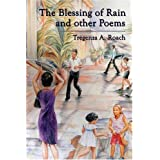 The Blessing of Rain and Other Poemsby Tregenza A. Roach