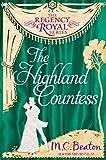 The Highland Countess: Regency Royal 7