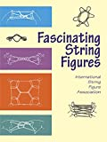 Fascinating String Figures (Master String Figures)