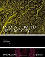 Evidence-Based Nephrology (Evidence-Based Medicine)