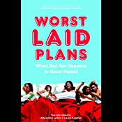 Worst Laid Plans: At the Upright Citizens Brigade Theatre | [Laura Kindred, Alexandra Lydon]