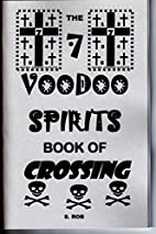 THE 7 VOODOO SPIRITS BOOK OF CROSSING by S.…
