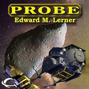 Probe | [Edward M. Lerner]