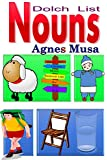 Dolch List Nouns: Pre-Primer to Third Grade (English Edition)