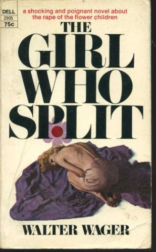 The Girl Who Split, Walter Wager