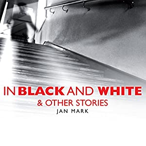 In Black and White and Other Stories Audiobook