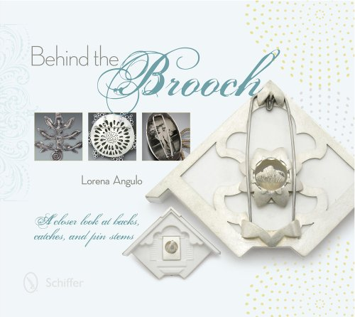 Behind the Brooch: A Closer Look at Backs, Catches,