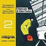 L'impiccato di Saint-Pholien (Maigret 2) | Georges Simenon