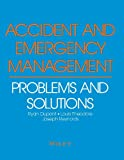img - for Accident and Emergency Management: Problems and Solutions book / textbook / text book