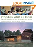 Proceed and be Bold: Rural Studio After Samuel Mockbee
