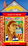 Stacey vs. the BSC (0590191616) by Martin, Ann M.