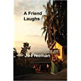 A Friend Laughsby Jo Freeman