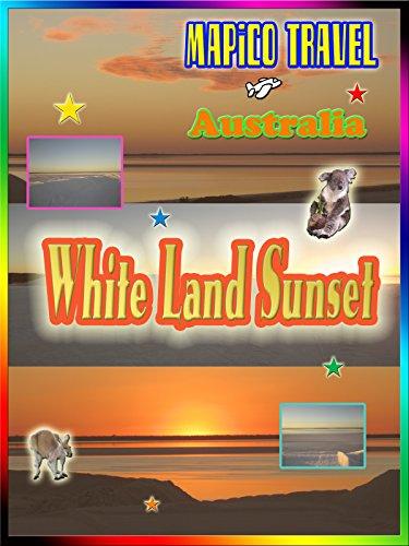 Clip: Australia White Land Sunset