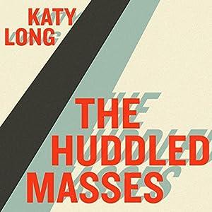 Huddled Masses Audiobook