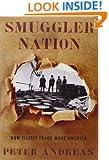 Smuggler Nation: How Illicit Trade Made America