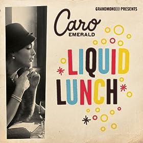 Liquid Lunch (Radio Edit Instrumental)