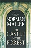 The Castle in the Forest: A Novel (0316027383) by Mailer, Norman
