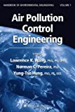 img - for Air Pollution Control Engineering (Handbook of Environmental Engineering) (v. 1) book / textbook / text book