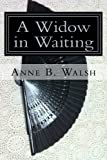 img - for A Widow in Waiting: The Chronicles of Glenscar: Volume 1 book / textbook / text book
