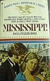 MISSISSIPPI (Wagon's West) (0553271415) by Ross, Dana Fuller