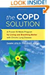The COPD Solution: A Proven 12-Week P...