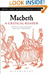 Macbeth: A Critical Reader (Arden Ear...