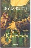 Die Kastellanin. Roman