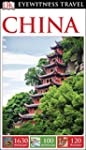 China (Dk Eyewitness Travel Guides. C...