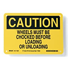 "Brady 116237 10"" Width x 7"" Height B-563 Plastic, Black On Yellow Color Sustainable Safety Sign, Legend ""Caution Wheels Must Be Chocked Before Loading Or Unloading"""