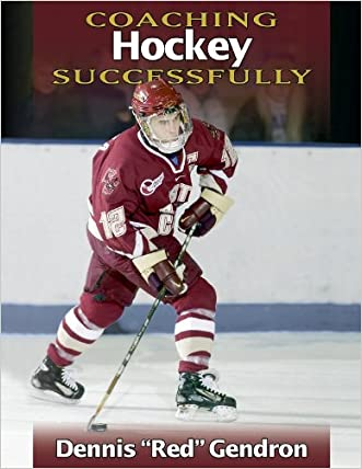 Coaching Hockey Successfully written by Dennis Gendron