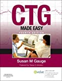img - for CTG Made Easy. 4e by Gauge SRN SCM ONC ADM. Susan ( 2011 ) Paperback book / textbook / text book