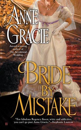 Bride by Mistake (Berkley Sensation), Anne Gracie