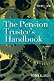 img - for The Pension Trustee's Handbook book / textbook / text book