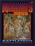 Mercenary's Handbook 3055/Sourcebook (Battletech) (1555601847) by Ippolito, Donna