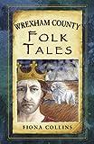 Wrexham County Folk Tales