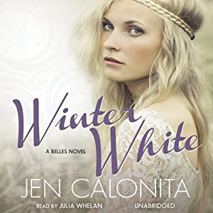 Winter White: A Belles Novel, Book 2 | [Jen Calonita]