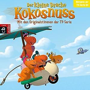 Das Flügelfieber / Ganz großes Drama / Balduin dreht durch / Der Meisterkoch (Der Kleine Drache Kokosnuss - Hörspiel zur Serie 4) Hörspiel