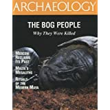 Archaeology Magazine (July August 1997) the Bog People; Malta Megaliths; Modern Maya Rituals; Legacy of Henry...