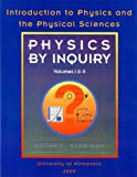 Physics By Inquiry (Introduction to Physics and the Physical Sciences, Volume 1 and 2)