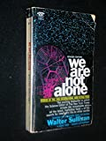 We Are Not Alone (Signet Books)