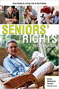 Seniors' Rights: Your Guide to Living Life to the Fullest from Sphinx Publishing