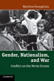 img - for Gender, Nationalism, and War: Conflict on the Movie Screen book / textbook / text book