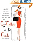 The Go-Getter Girl's Guide: Get What...
