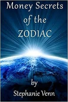 Money Secrets Of The Zodiac
