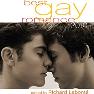 Best Gay Romance 2010 | [Richard Labonte]