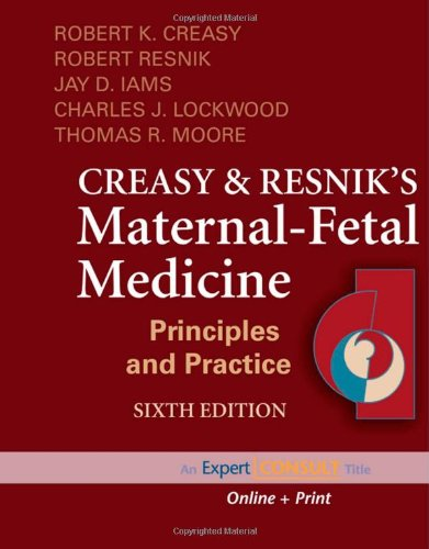 Creasy and resniks maternal fetal medicine principles and practice creasy and resniks maternal fetal medicine principles and practice expert consult online and print 6e maternal fetal medicine creasy fandeluxe Choice Image